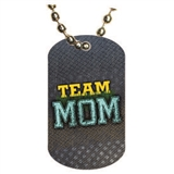 Team Mom Dog tag