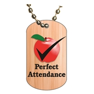 Perfect Attendance Dog tag