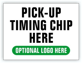 Event Registration Area Sign | Pick-Up Timing Chip Here