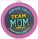 Team Mom Medal